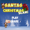 Santas Christmas Slam